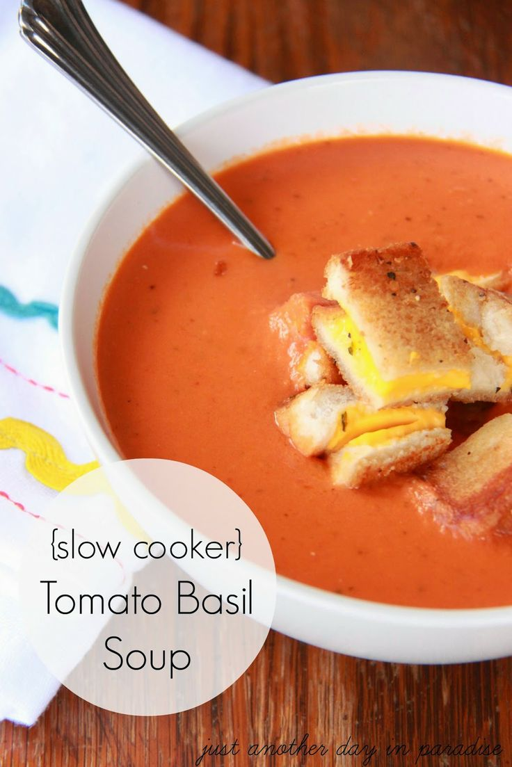 Slow Cooker Tomato Basil Soup {Slow Cooker Saturday} - Just Another ...