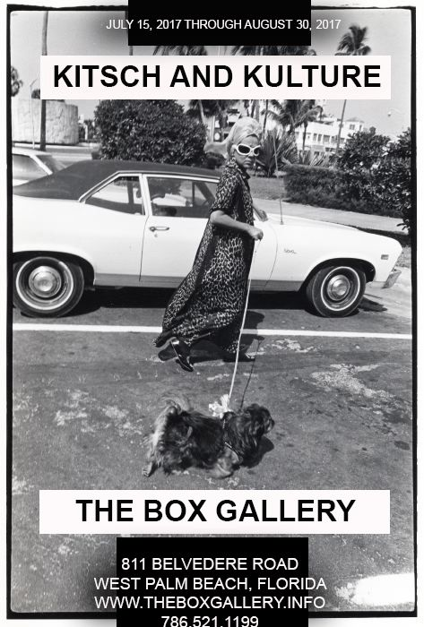 Kitsch and Kulture Transition in South Florida Culture 1960-1990 at The Box Gallery   Kitsch and Kulture Transition in South Florida Culture 1960-1990 at The Box Gallery  July 15, 2017 through August 30, 2017  The Box Gallery 811 Belvedere Road West Palm Beach, Florida 33405 www.TheBoxGallery.Info  Contact: PalmBeachFineArtGallery@gmail.com, or call 786-521-1199. Other images available upon request. Kitsch and Kulture at The Box Gallery, located at 811 Belvedere Road, West Palm Beach…