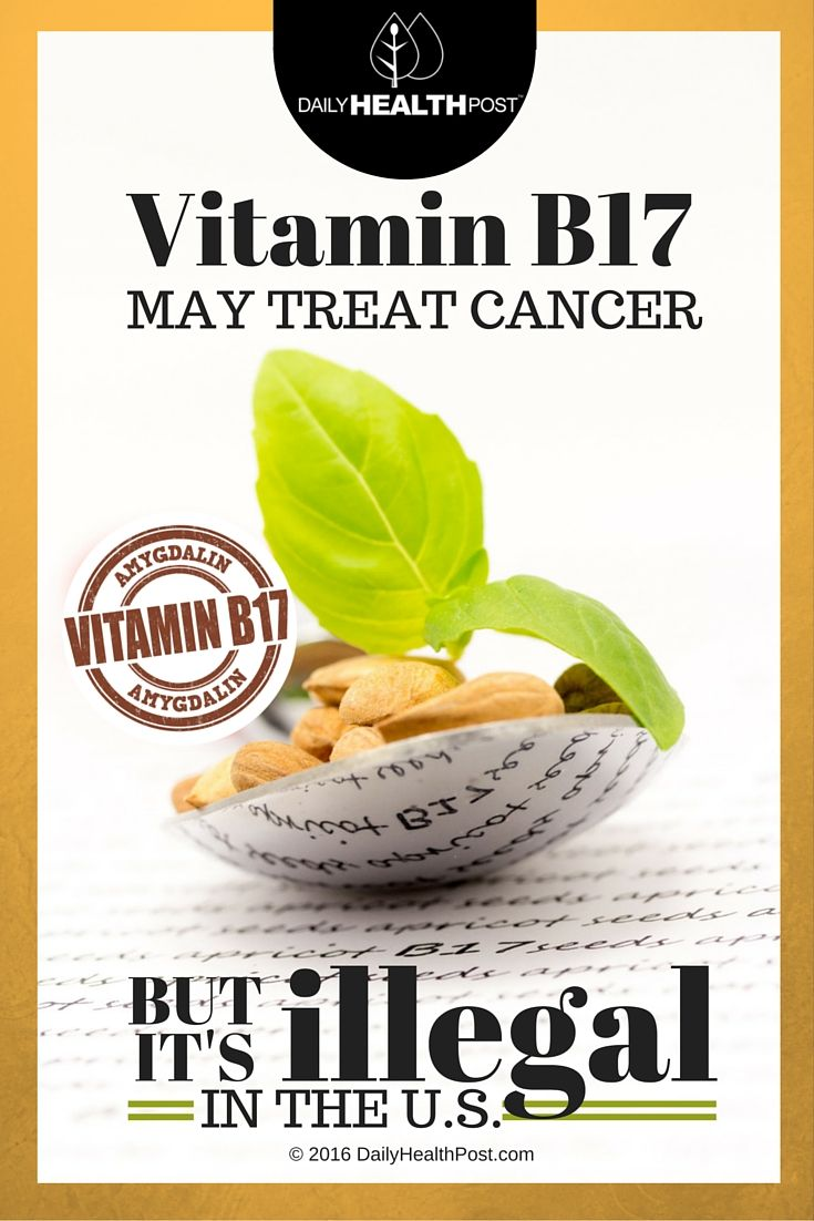 Vitamin B17 May Treat Cancer But Is Illegal In The U.S.! via @dailyhealthpost | http://dailyhealthpost.com/vitamin-b17-kills-cancer/