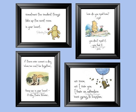 Hey, I found this really awesome Etsy listing at http://www.etsy.com/listing/125233435/classic-winnie-the-pooh-quotes-set-of-4