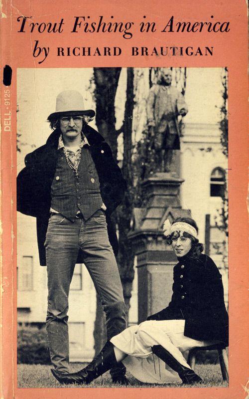 Richard Brautigan-Trout Fishing in America-1967