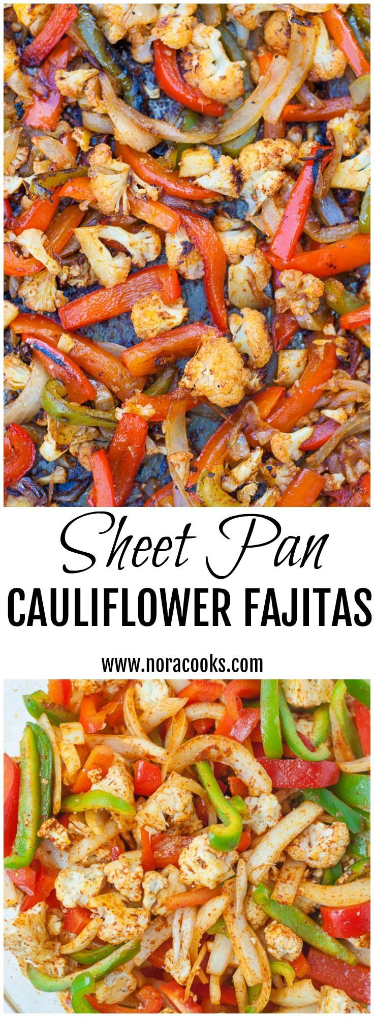 Sheet Pan Cauliflower Fajitas- An easy and delicious weeknight meal. Serve with avocado slices, spanish rice and black beans!