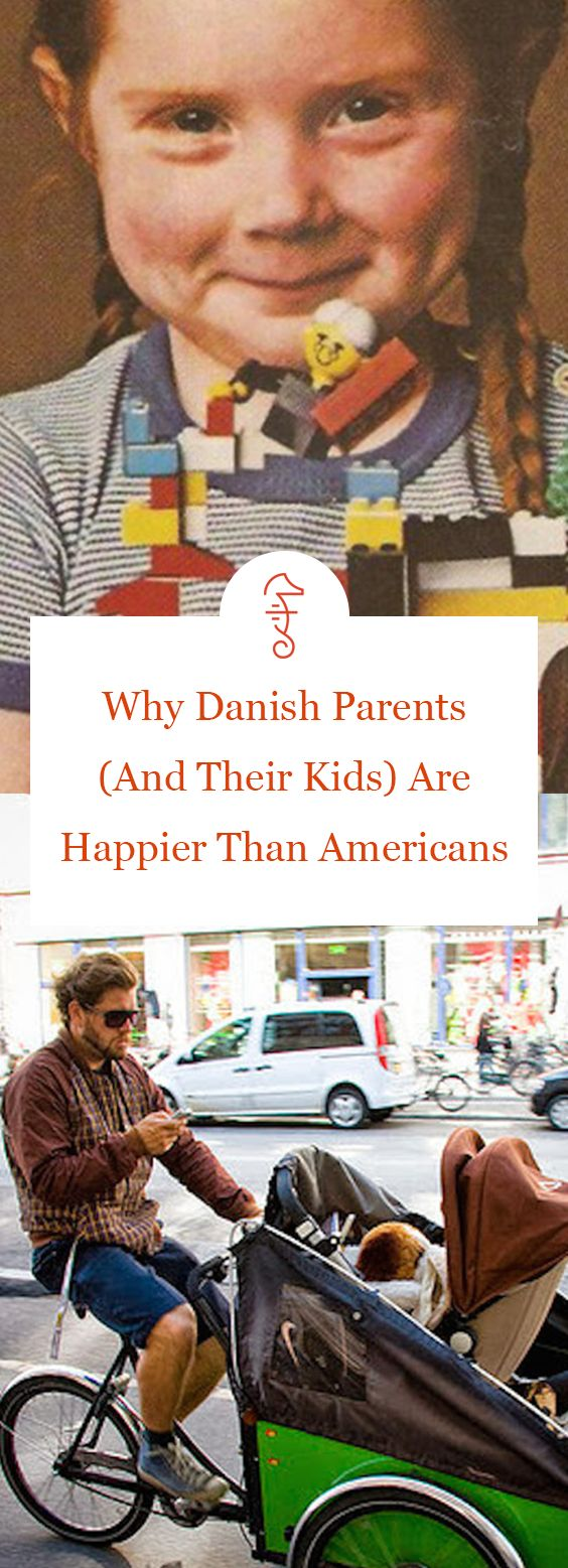 Why Danish Parents (And Their Kids) Are Happier Than Americans via @FatherlyHQ