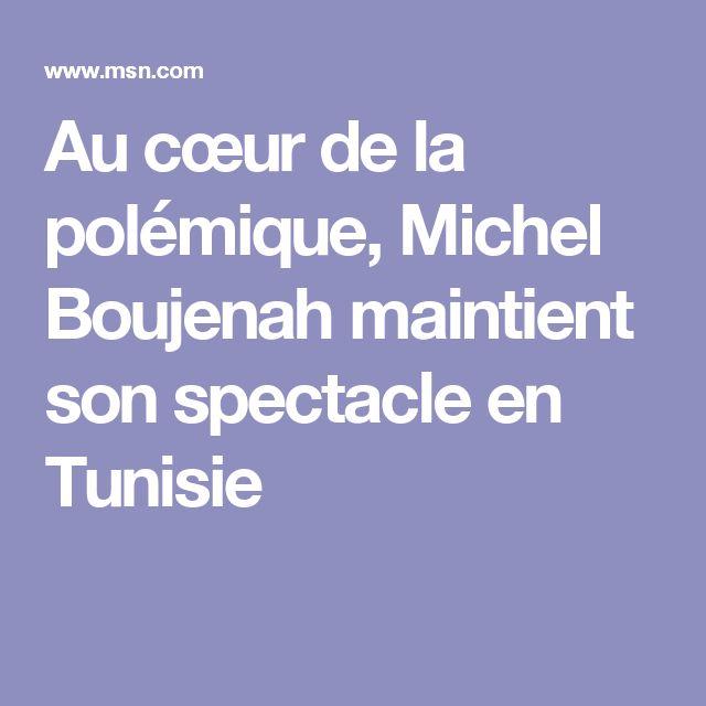 Au cœur de la polémique, Michel Boujenah maintient son spectacle en Tunisie