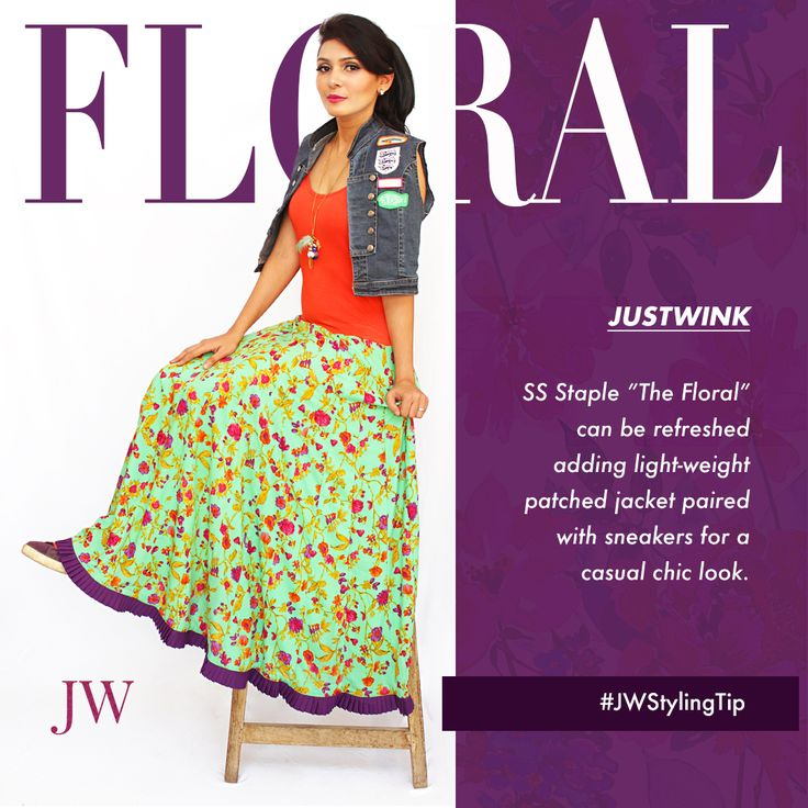 #JWstylingtip : Sport the floral trend uniquely this spring summer 2017