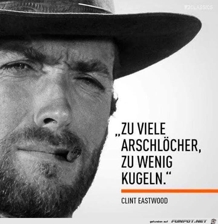 lustiges Bild 'Clint Eastwood.jpg' von halfzware. Eine von 11217 Dateien in der Kategorie 'klasse Sprüche und Witze' auf FUNPOT.