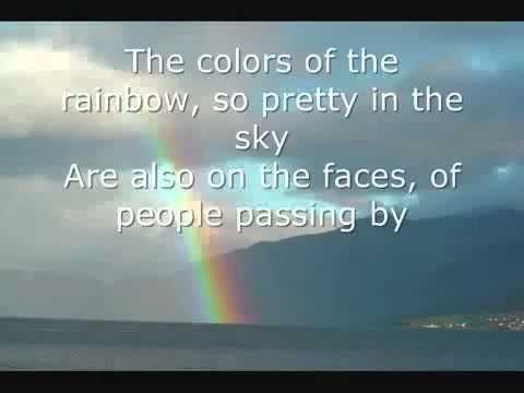 Israel Kamakawiwo'Ole Somewhere Over The Rainbow Lyrics  Love this song!!