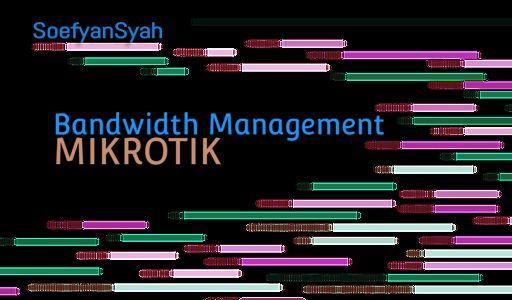 Bandwidth Management Mikrotik Simple Queue