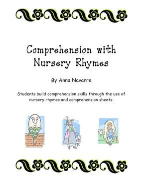This Comprehension with Nursery Rhymes provides students with the opportunity to work on both within and beyond the text type comprehension question through the use of familiar poems.The set consists of 10 comprehension sheets, 10 answer sheet pages and nursery rhyme cards.