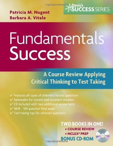 fundamentals of nursing critical thinking Fundamentals of nursing, 9th edition prepares you to succeed as a nurse by  a  solid foundation in critical thinking, evidence-based practice, nursing theory,.