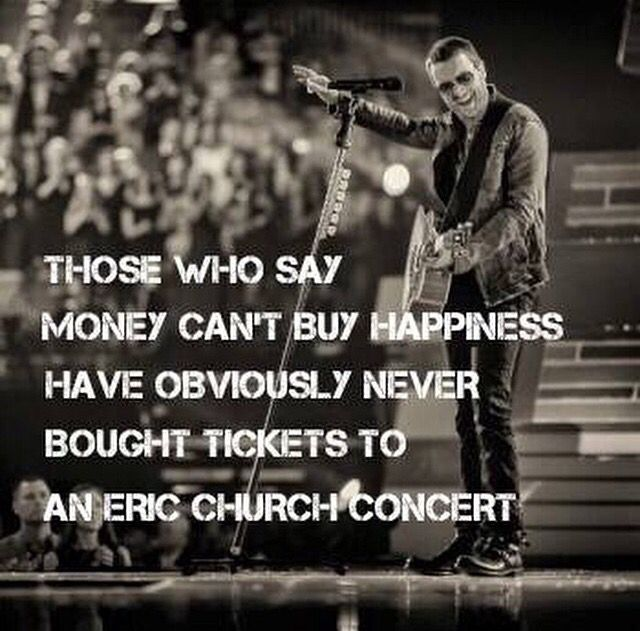 Technically $ doesn't buy happiness but his concerts are happiness