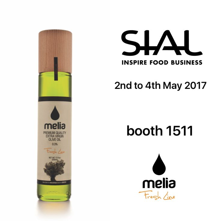 Taste the unique and delicious Extra Virgin Greek Olive Oil of Melia Freshline at our booth 1511 at SIAL CANADA Food Expo, in Toronto, 2-4 May 2017.