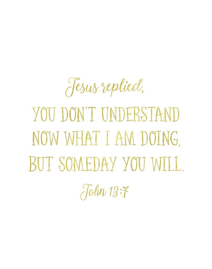 John 13:7 Jesus replied Golden text by Pranatheory
