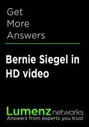 A Healthy Life and a Healthy Body | Bernie Siegel M.D.