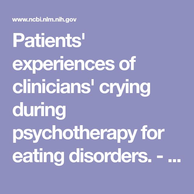 Patients' experiences of clinicians' crying during psychotherapy for eating disorders.  - PubMed - NCBI