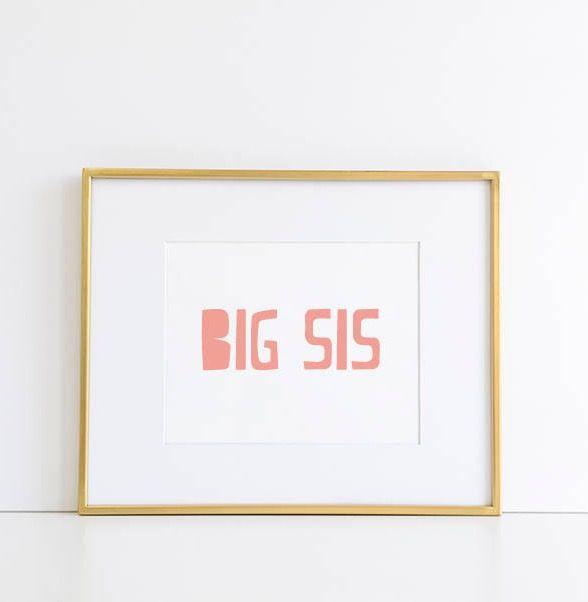 Big Sis Printable Wall Art