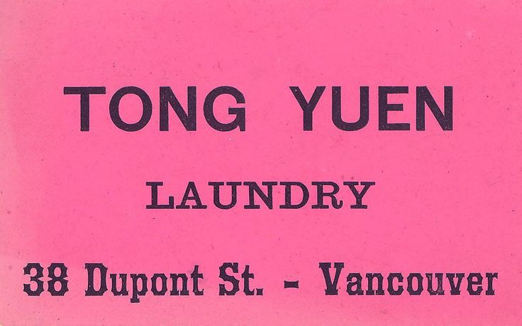 Business card for Tong Yuen laundry. Robert Mathison, printer. Vancouver, 1890.