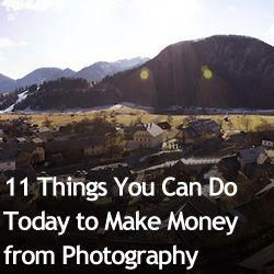 11 Things You Can Do Today to Make Money from Photography » Expert Photography – Technology