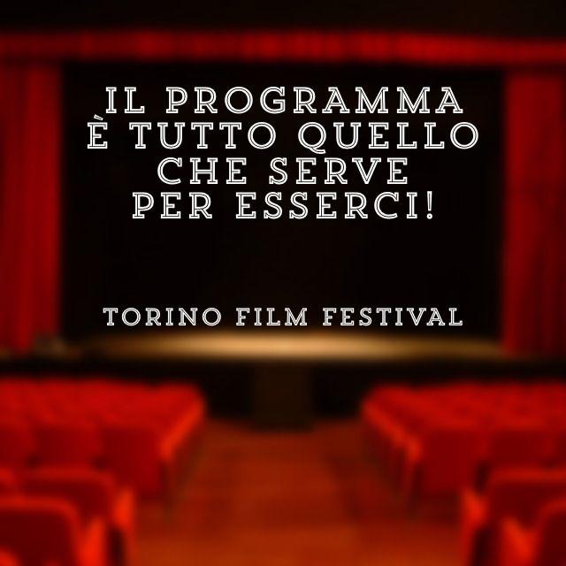 Questa me l'ha regalata il #TorinoFilmFestival. E' un bel regalo perché dentro questa frase ci vedo il senso del mio mestiere. Per fare un programma bisogna sapere dove si vuole andare e una volta capito, bisogna camminare. Camminare tanto. E alla fine, se hai camminato bene, puoi pure sbirciare da dietro le quinte e goderti lo spettacolo di un pubblico felice.