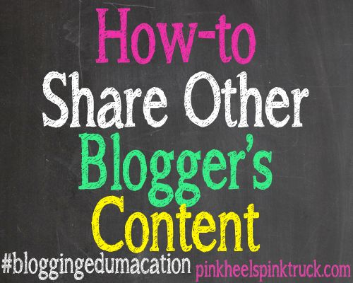 Do you know how to properly share other blogger's content on your own site? Or are you violating their copyright? Find out here: http://pinkheelspinktruck.com/bloggingedumacation-share-someone-elses-content/ #bloggingedumacation #bloggingtips #blogtips
