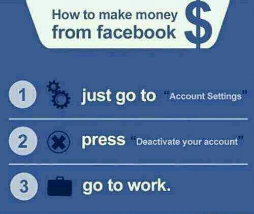 How to make money from Facebook (ironic post)