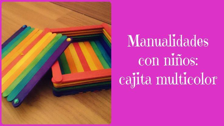 Manualidades con niños: Cajita multicolor de madera  #diy #handmade  #decoración #manualidades #crafts