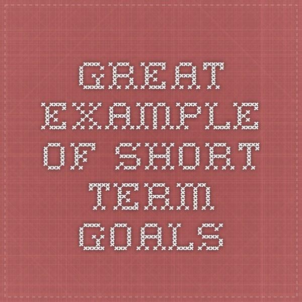 example of short term goals