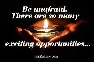 be unafraid, spiritual guidance from john, heart2shine.com