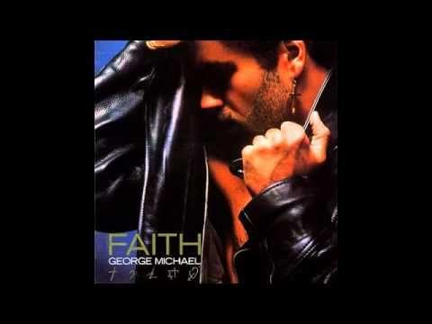 George Michael - Faith.