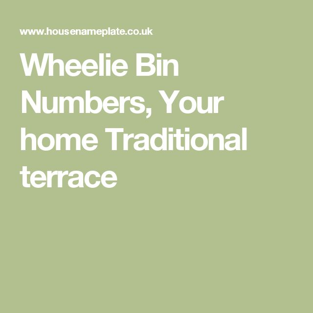 Wheelie Bin Numbers, Your home Traditional terrace