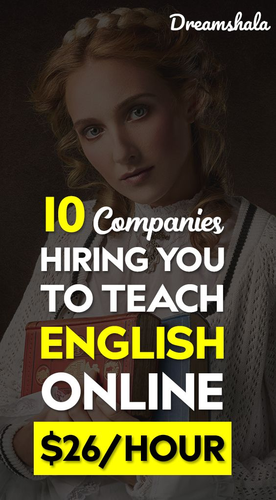 10 companies hiring you to teach English online $26 per hour.
