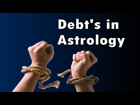 Explanation of debts and remedies in Astrology part-1