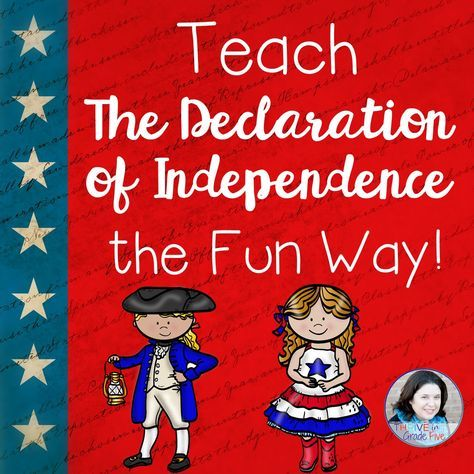 Declaration of Independence How to teach the Declaration of Independence