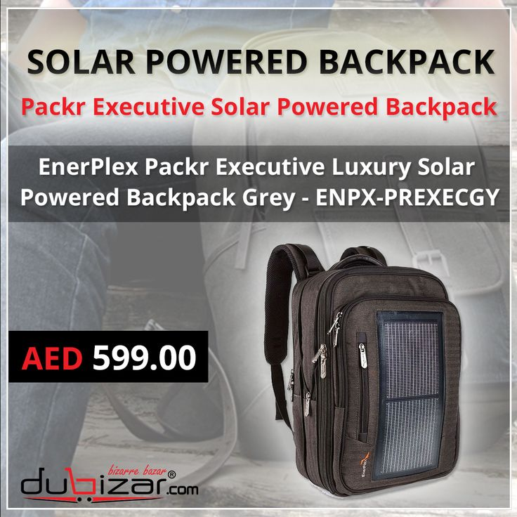 Solar Powered Backpack Equipped with flexible and incredibly rugged integrated 3 watt solar panel.  Made with solar-on-plastic technology!!!   #SolarPoweredBackpack #LuxurySolarPoweredBackpack #Dubai