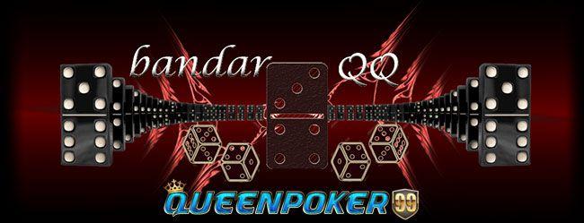 Bandar QQ Poker Online Indonesia  http://queenpoker99.online/bandar-qq-poker-online-indonesia/