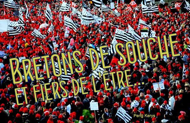 Bonnets rouges : Bretons de souche et fiers de l'être...