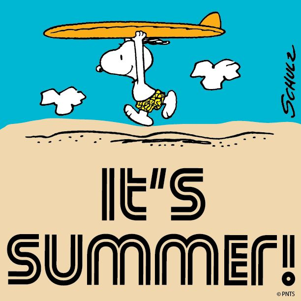 Happy First Day Of Summer The Peanuts Gang Pinterest