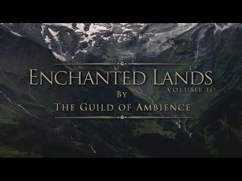 Enchanted Lands - Volume 2 | Tranquil Atmospheric Ambience | 1 hour of Ambient Fantasy Music - YouTube