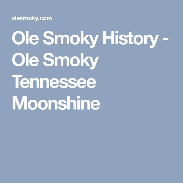 Ole Smoky History - Ole Smoky Tennessee Moonshine