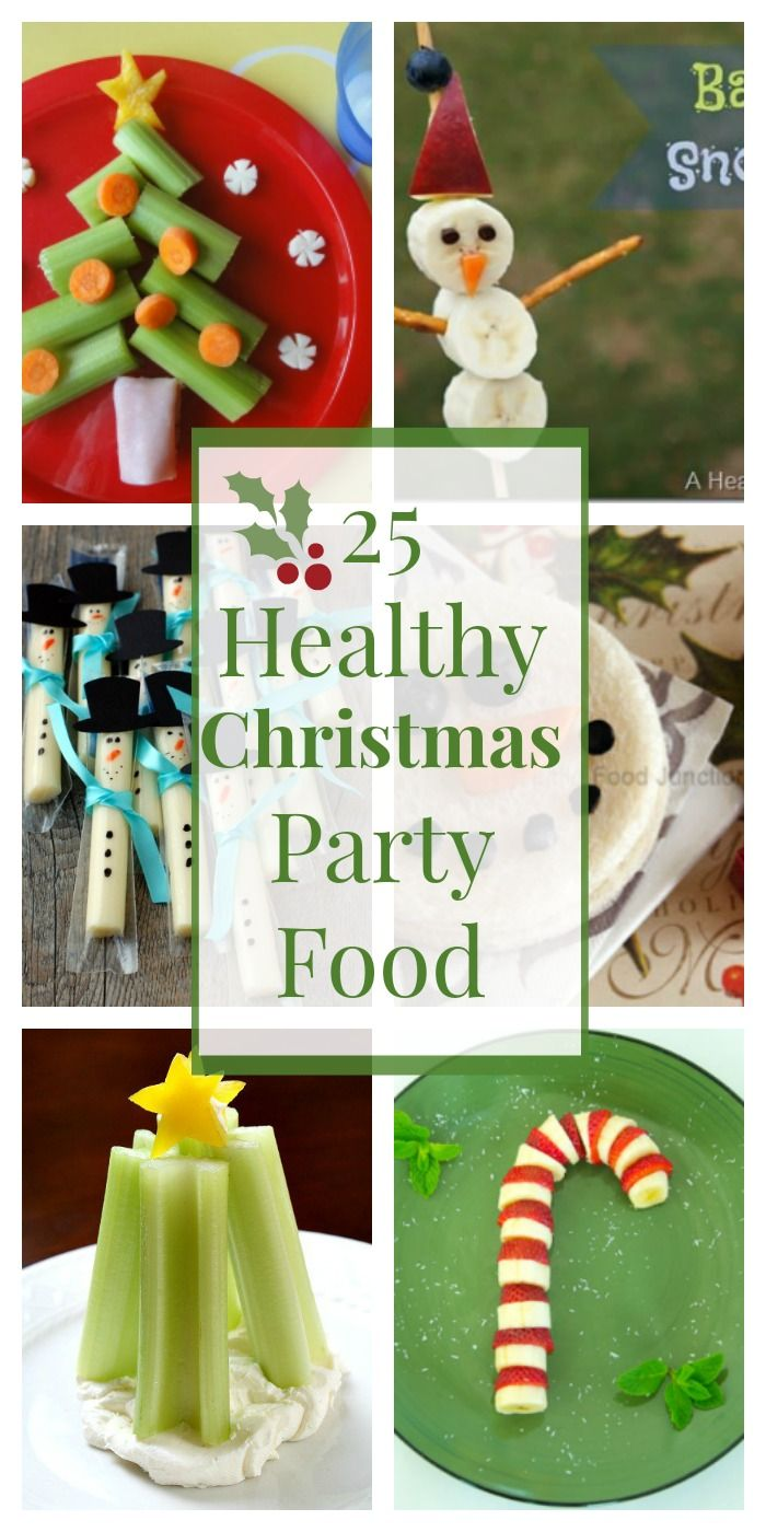 25 Healthy Christmas Snacks and Party Foods.