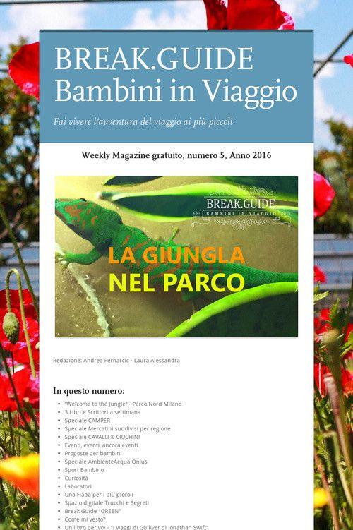 Help spread the word about BREAK.GUIDE   Bambini in Viaggio. Please share! :)