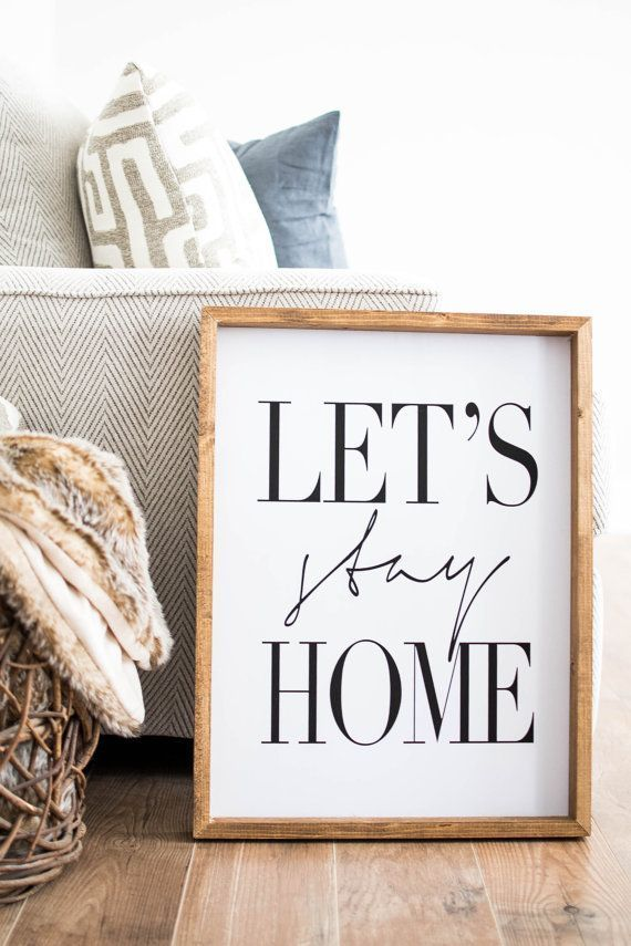lets stay home framed print modern farmhouse sign lets stay home home decor signs - Home Decor Accessories
