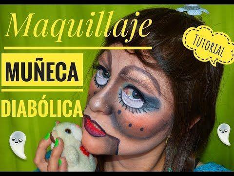 MAQUILLAJE PARA HALOWEEN DE MUÑECA DIABOLICA, TUTORIAL MUÑECA DEMONIACA , MAQUILLAJE CARITA PINTADA - YouTube