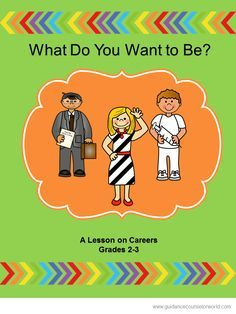 Guidance lesson on Career Planning.Teach students to start thinking about their future and possible careers now. NEVER create another guidance lesson again with our aligned K-6 guidance lessons! We've got more GUIDANCE LESSON Plans, all which are aligned for grades K-6! Each lesson plan has a Word doc for each grade level and a PDF that includes all interactive activities and printables. Careers | Elementary Guidance Lessons