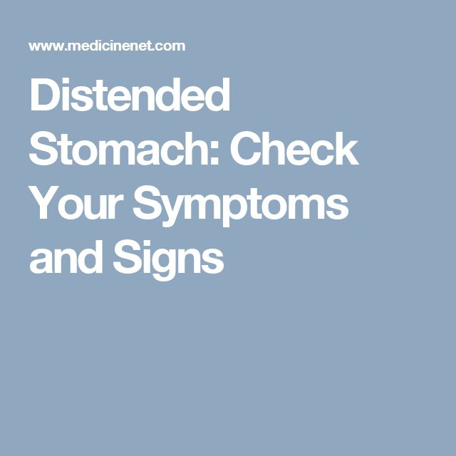Distended Stomach: Check Your Symptoms and Signs
