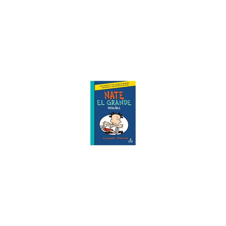 Nate el grande infalible / Big Nate in the Zone (Hardcover) (Lincoln Peirce)