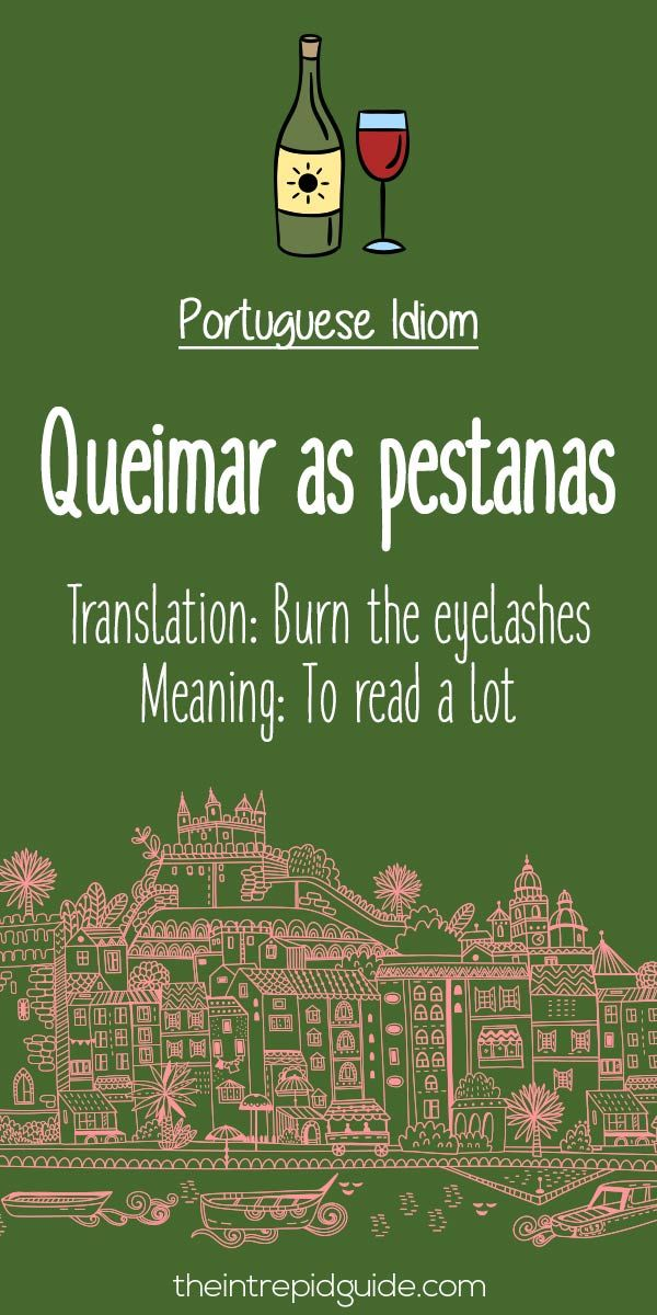 Portuguese phrases Queimar as pestanas