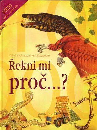 Řekni mi proč...? | Kosmas.cz - internetové knihkupectví