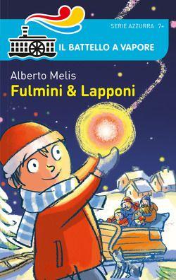 """""""Fulmini e Lapponi"""" di Alberto Melis"""