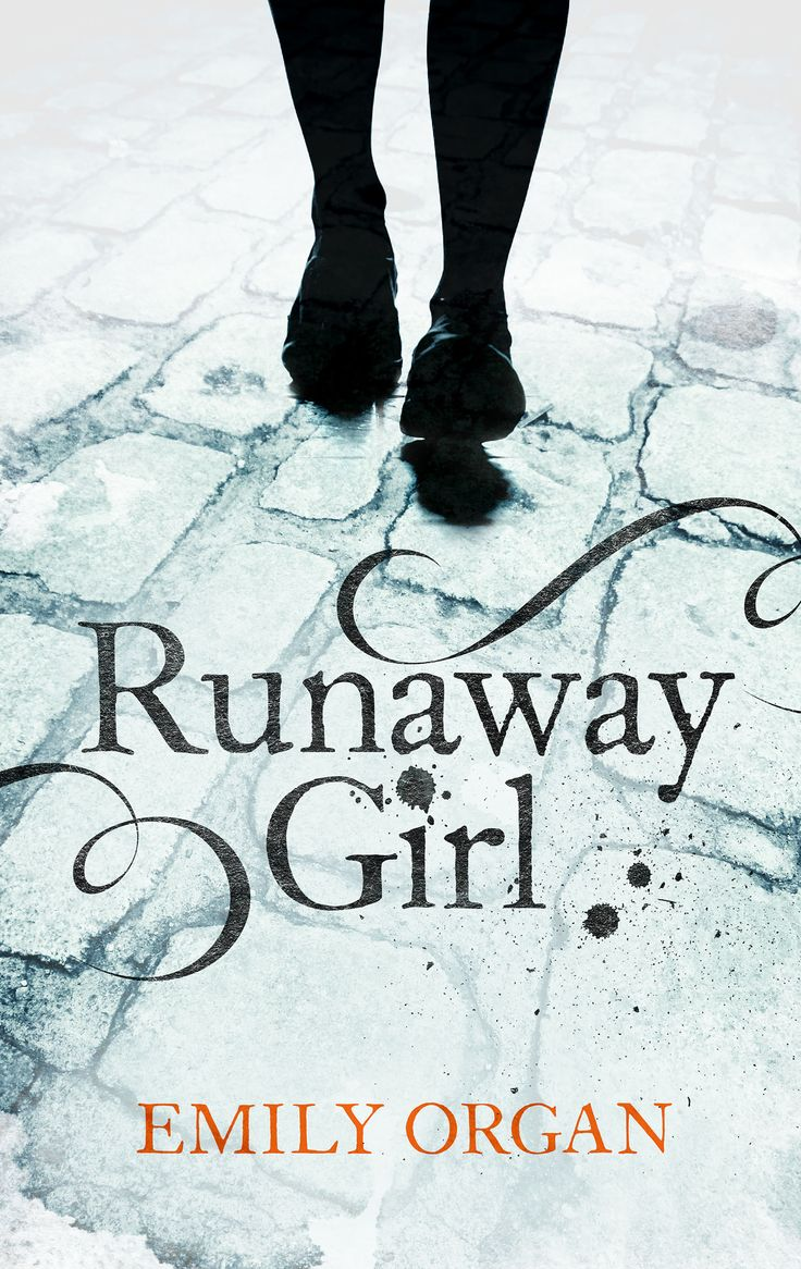 Runaway Girl - a historical thriller by Emily Organ
